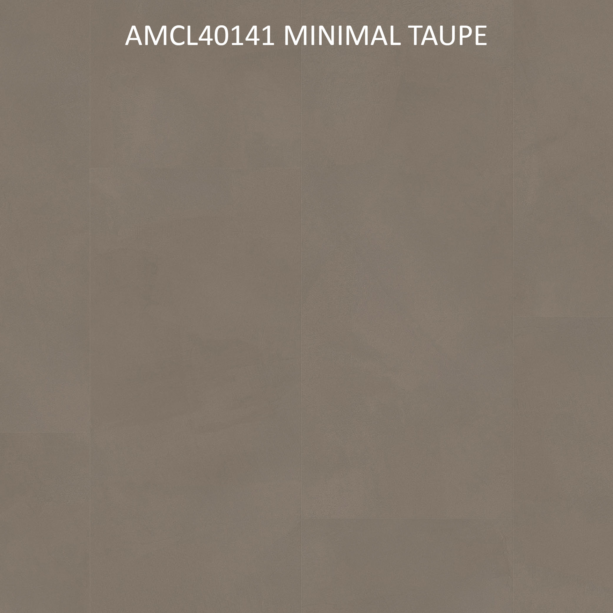 AMCL40141 MINIMAL TAUPE