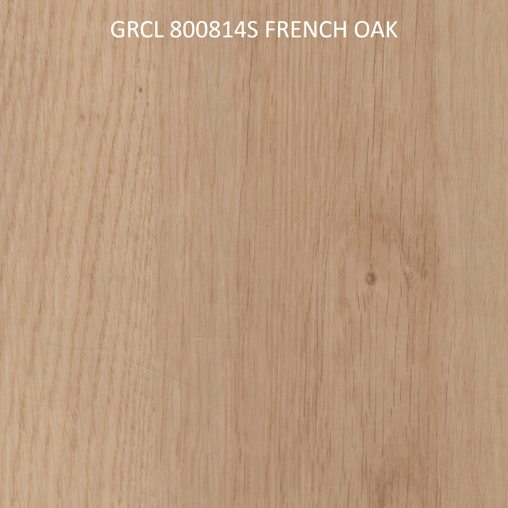 GRCL 800814S FRENCH OAK