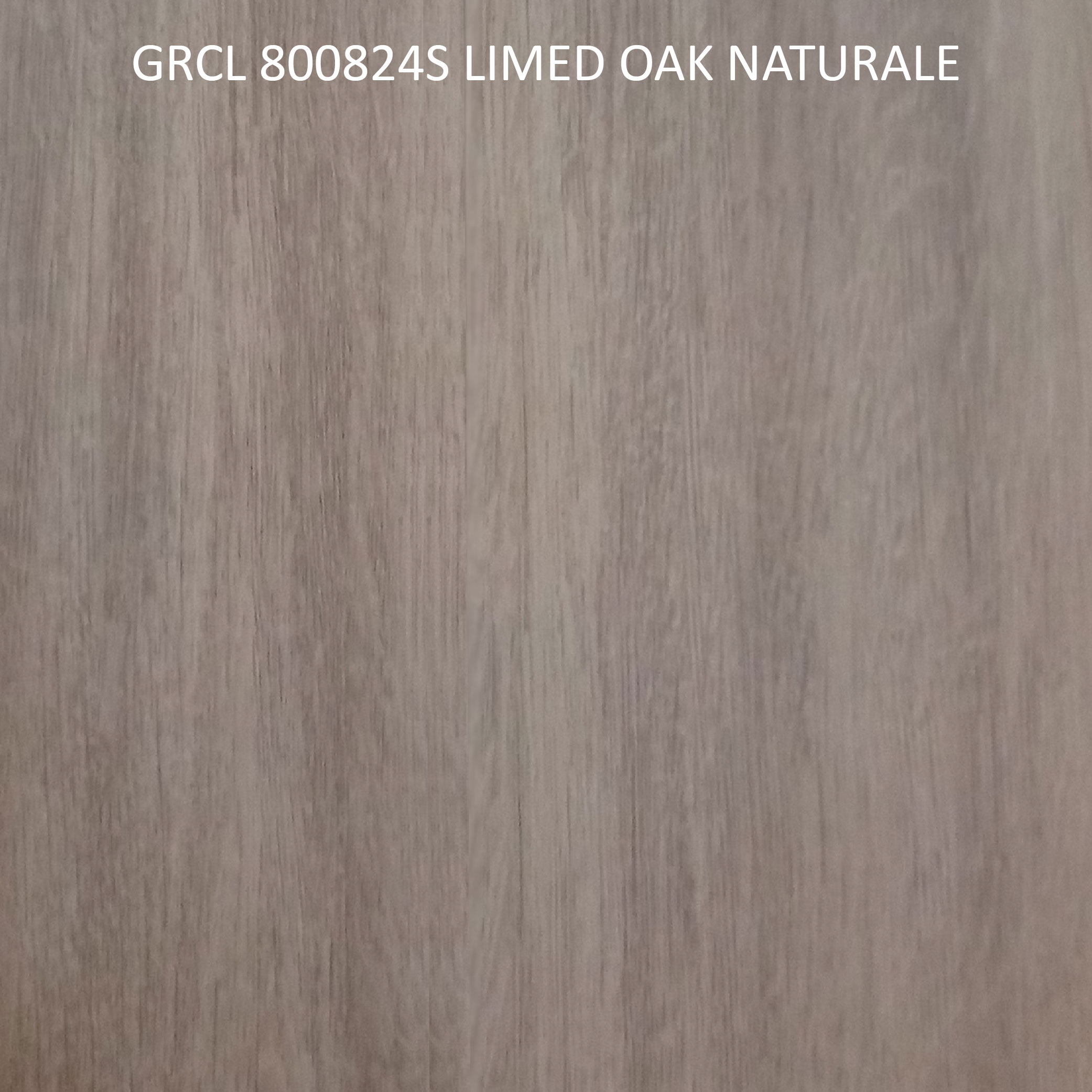 GRCL 800824S LIMED OAK NATURALE