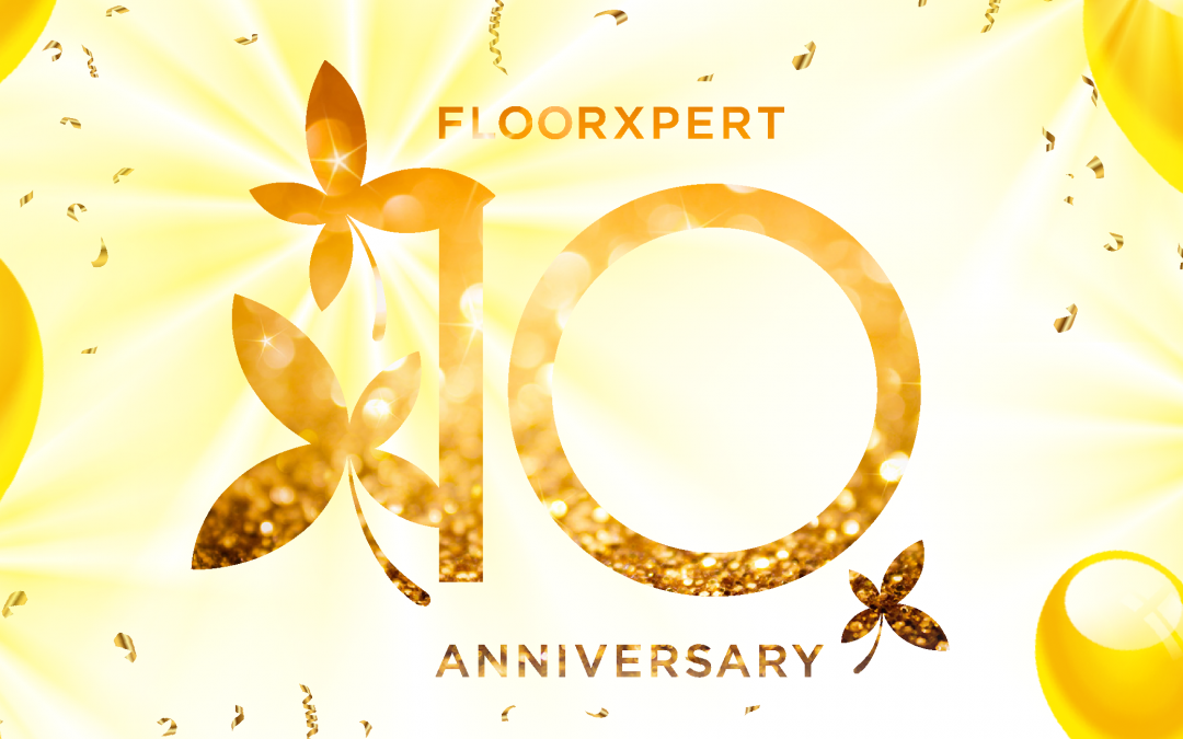 Floor Xpert Turns 10! Here's A Heartfelt Note From Our Founder.